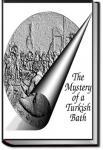 The Mystery of a Turkish Bath   Rita