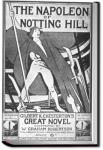 The Napoleon of Notting Hill | G. K. Chesterton