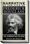 Narrative of the Life of Frederick Douglass | Frederick Douglass