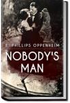 Nobody's Man | E. Phillips Oppenheim