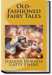 Old-Fashioned Fairy Tales | Juliana Horatia Gatty Ewing