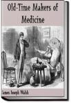 Old-Time Makers of Medicine | James J. Walsh
