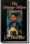 The Orange-Yellow Diamond | J. S. Fletcher