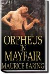Orpheus in Mayfair | Maurice Baring