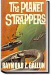 The Planet Strappers | Raymond Z. Gallun