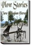 Plow Stories | Clara Dillingham Pierson