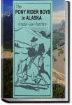 The Pony Rider Boys in Alaska | Frank Gee Patchin