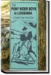 The Pony Rider Boys in Louisiana | Frank Gee Patchin