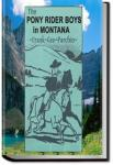 The Pony Rider Boys in Montana | Frank Gee Patchin