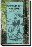 The Pony Rider Boys in the Ozarks | Frank Gee Patchin