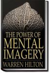 Power of Mental Imagery | Warren Hilton