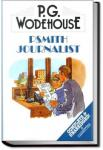 Psmith, Journalist | P. G. Wodehouse