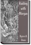 Raiding with Morgan   Byron A. Dunn