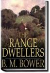 The Range Dwellers | B. M. Bower