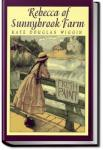Rebecca of Sunnybrook Farm | Kate Douglas Wiggin