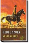 Rebel Spurs | Andre Norton