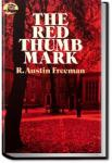 The Red Thumb Mark | R. Austin Freeman