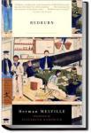 Redburn. His First Voyage | Herman Melville