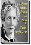 Religious Studies, Sketches and Poems | Harriet Beecher Stowe