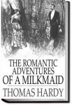 The Romantic Adventures of a Milkmaid | Thomas Hardy