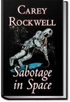Sabotage in Space   Carey Rockwell