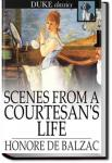 Scenes from a Courtesan's Life | Honoré de Balzac
