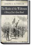 The Shades of the Wilderness   Joseph A. Altsheler