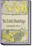 Six Little Ducklings | Katharine Pyle
