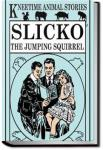 Slicko, the Jumping Squirrel | Richard Barnum