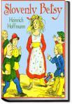 Slovenly Betsy   Heinrich Hoffmann
