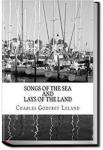 Songs of the Sea and Lays of the Land | Charles Godfrey Leland