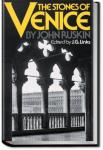 The Stones of Venice, Volume 3 | John Ruskin