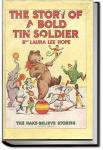 The Story of a Bold Tin Soldier | Laura Lee Hope