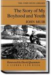 The Story of My Boyhood and Youth | John Muir