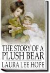 The Story of a Plush Bear   Laura Lee Hope