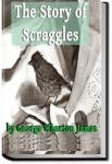 The Story of Scraggles   George Wharton James