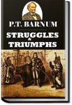 Struggles and Triumphs | P. T. Barnum