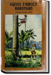The Swiss Family Robinson - version 2 | Johann David Wyss
