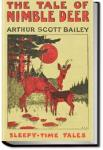 The Tale of Nimble Deer | Arthur Scott Bailey