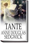 Tante   Anne Douglas Sedgwick