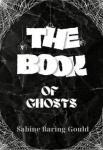 The Book of Ghosts | Sabine Baring-Gould
