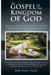 The Gospel of the Kingdom of God | Bob Thiel