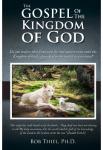 The Gospel of the Kingdom of God | Bob Thiel