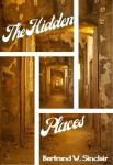 The Hidden Places | Bertrand W. Sinclair