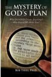 The Mystery of God's Plan | Bob Thiel