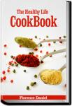 The Healthy Life Cook Book, 2d ed. | Florence Daniel