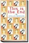 This Is the End | Stella Benson