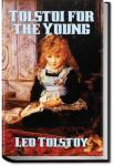Tolstoi For the Young | Leo Tolstoy
