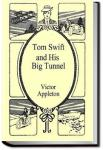 Tom Swift and His Big Tunnel | Victor Appleton