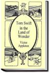 Tom Swift in the Land of Wonders | Victor Appleton
